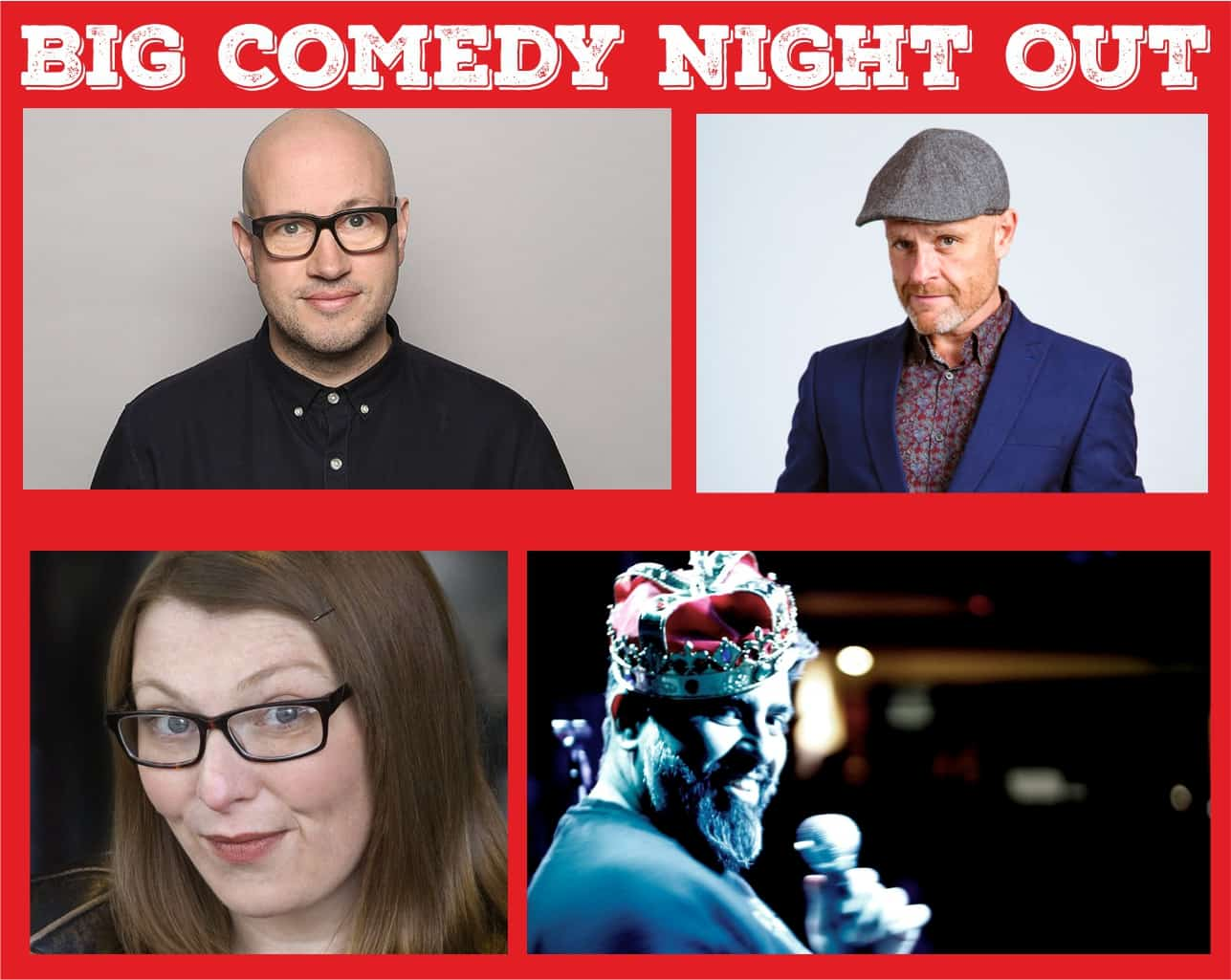 BIG COMEDY NIGHT OUT