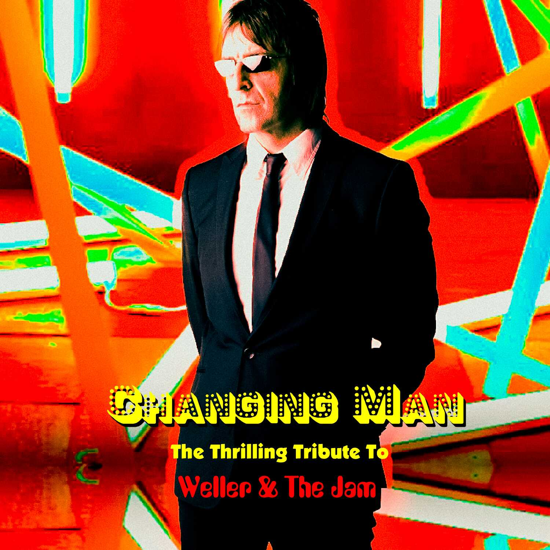 Changing Man Paul Weller Tribute