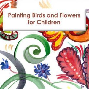 painting birds flowers for children